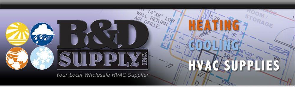 B&D HVAC Supply Near Me